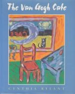 Van Gogh Cafe by Cynthia Rylant