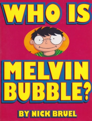Who Is Melvin Bubble? cover