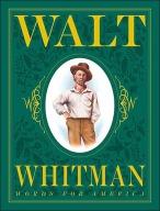 WaltWhitmanWordsforAmerica